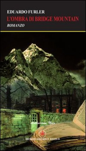 L' ombra di Bridge Mountain