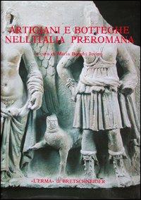 Artigiani e botteghe nell'Italia preromana