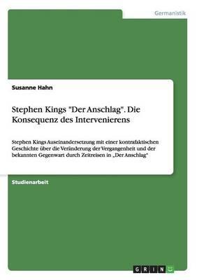 """Stephen Kings """"Der Anschlag"""". Die Konsequenz des Intervenierens"""