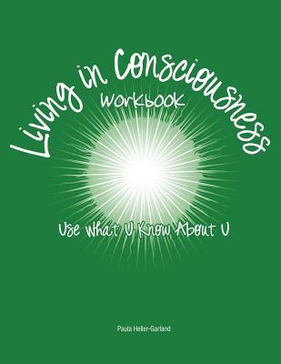 Living in Consciousness