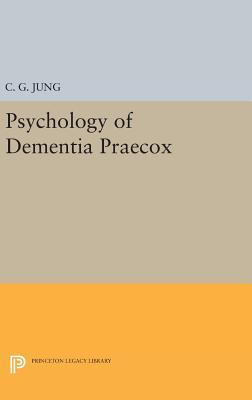 Psychology of Dementia Praecox