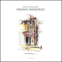Drawn memories. Ediz. italiana e inglese