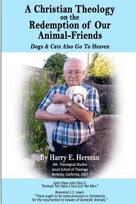 A Christian Theology on the Redemption of Our Animal Friends