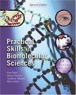 Practical Skills in Biomolecular Sciences, Second Edition