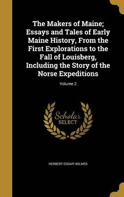 MAKERS OF MAINE ESSAYS & TALES