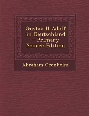 Gustav II Adolf in Deutschland