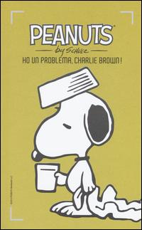 Ho un problema, Charlie Brown!