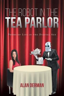 The Robot in the Tea Parlor