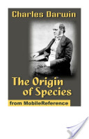 On the Origin of Species by Means of Natural Selection, Or the Preservation of Favoured Races in the Struggle for Life (6th Edition)