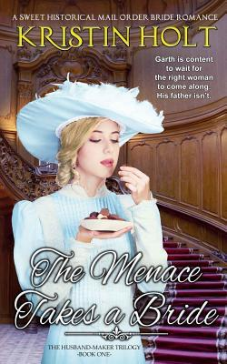 The Menace Takes a Bride