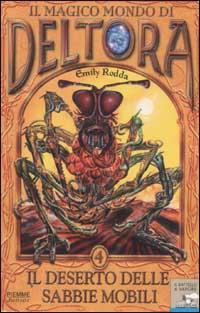 Il magico mondo di Deltora - Vol. 4