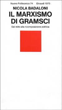 Il marxismo di Gramsci