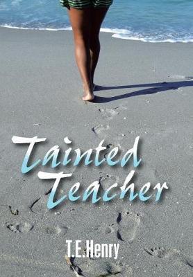 Tainted Teacher