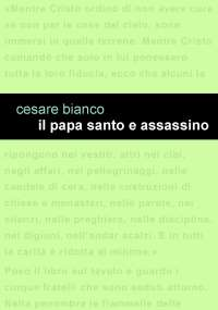 Il papa santo e assassino