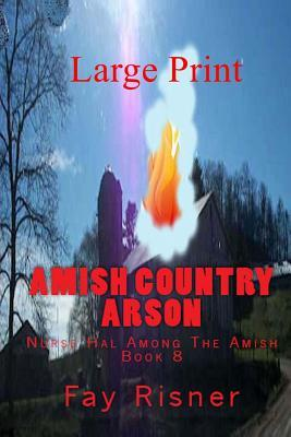 Amish Country Arson