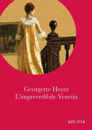 L'imprevedibile Venetia