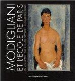Modigliani et l'ecole de Paris