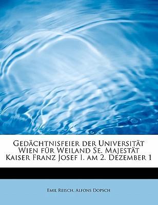 Gedächtnisfeier der Universität Wien für Weiland Se. Majestät Kaiser Franz Josef I. am 2. Dezember 1