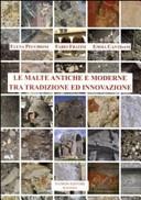 Le malte antiche e moderne