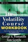 The Volatility Course Workbook