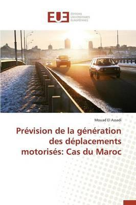 Prevision de la Generation des Deplacements Motorises