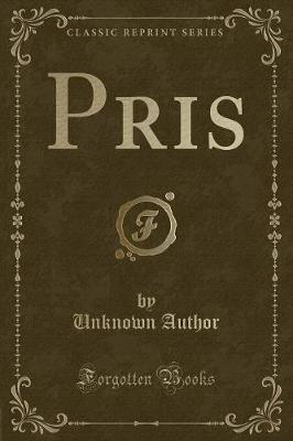 Pris (Classic Reprint)