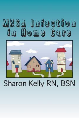 Mrsa Infection in Home Care