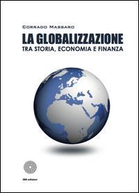 La globalizzazione tra storia, economia e finanza