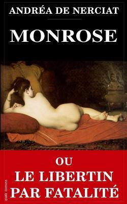Monrose Ou Le Libertin Par Fatalité