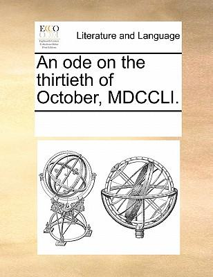 An Ode on the Thirtieth of October, MDCCLI