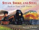 Steam, Smoke and Ste...