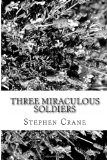 Three Miraculous Soldiers