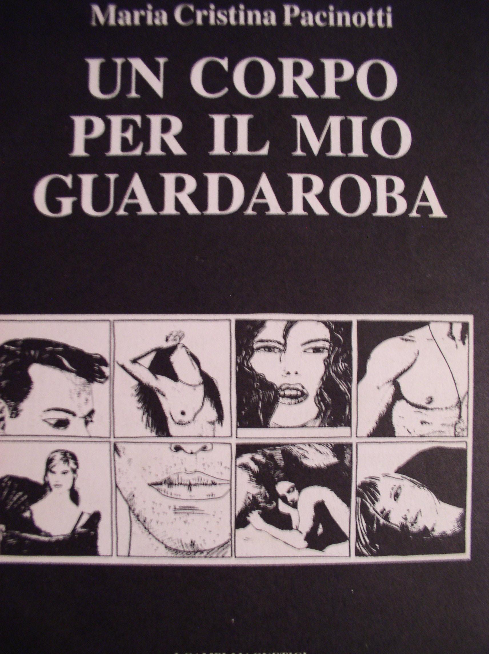 Il Mio Guardaroba.Un Corpo Per Il Mio Guardaroba Maria Cristina Pacinotti