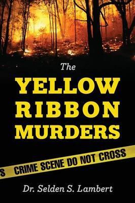 The Yellow Ribbon Murders