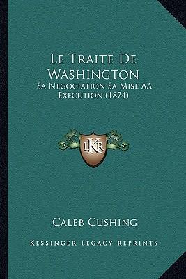 Le Traite de Washington