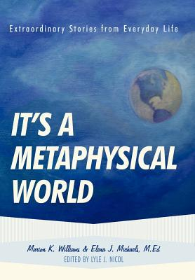 It's a Metaphysical World