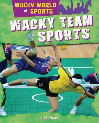 Wacky Team Sports