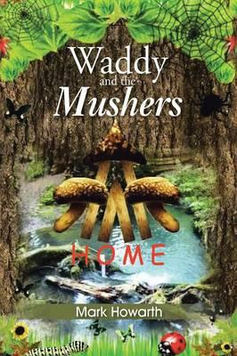 Waddy and the Mushers