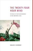 The Twenty-four Hour Mind