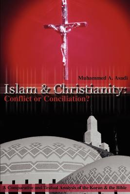 Islam & Christianity Conflict or Conciliation
