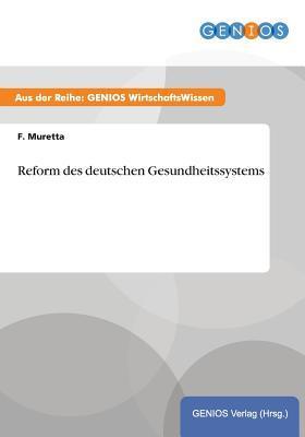 Reform des deutschen Gesundheitssystems