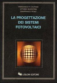 La progettazione dei sistemi fotovoltaici