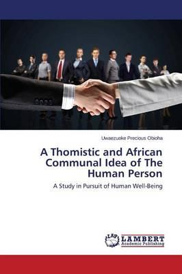 A Thomistic and African Communal Idea of The Human Person
