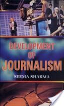 Development Of Journalism