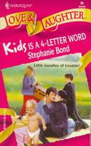 Kids Is a 4-Letter W...