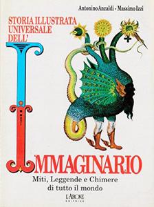 Storia illustrata universale dell' immaginario
