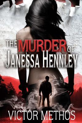 The Murder of Janessa Hennley