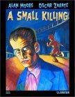 Alan Moore's A Small Killing