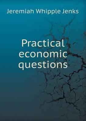 Practical Economic Questions
