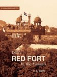 Dilli's Red Fort by the Yamuna